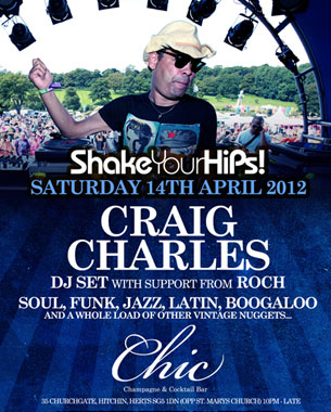 Craig Charles hits Chic Bar in Hitchin next Saturday 14th April
