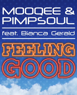 Check out this official video for Feeling Good by NuFunk favourites Mooqee & Pimpsoul ft Bianca Gerald