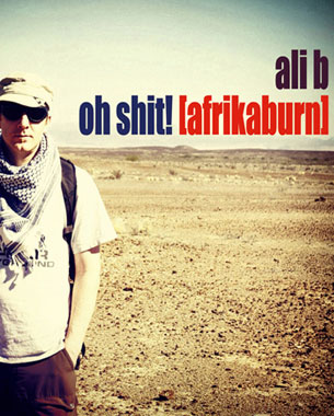 Another great mix from Ali B, straight off the back of visiting Afrikaburn Festival at the end of April