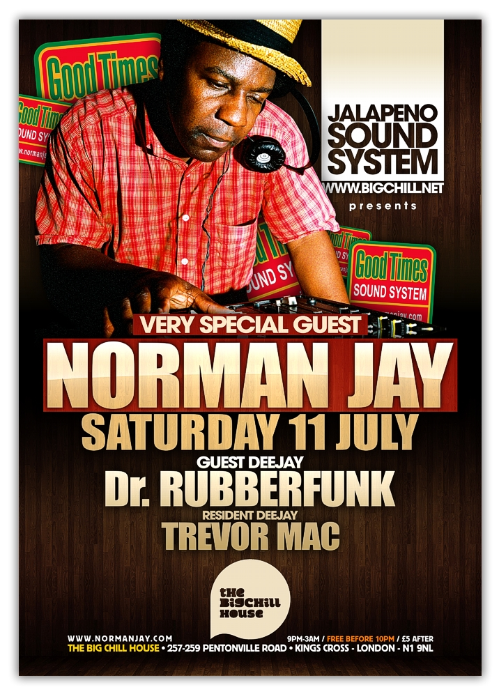 In July the summer soundystem party brings to the decks the legendary Norman Jay. An inspiration to Londoners and one of the best DJ's in the world he will be ably supported on the night by the rumpshaking Dr Rubberfunk and Jalapeno label boss Trevor Mac.