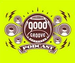 The mighty Good Groove records have gotten their heads together and come up with a new monthly Podcast, and the first edition is out now and ready for download.